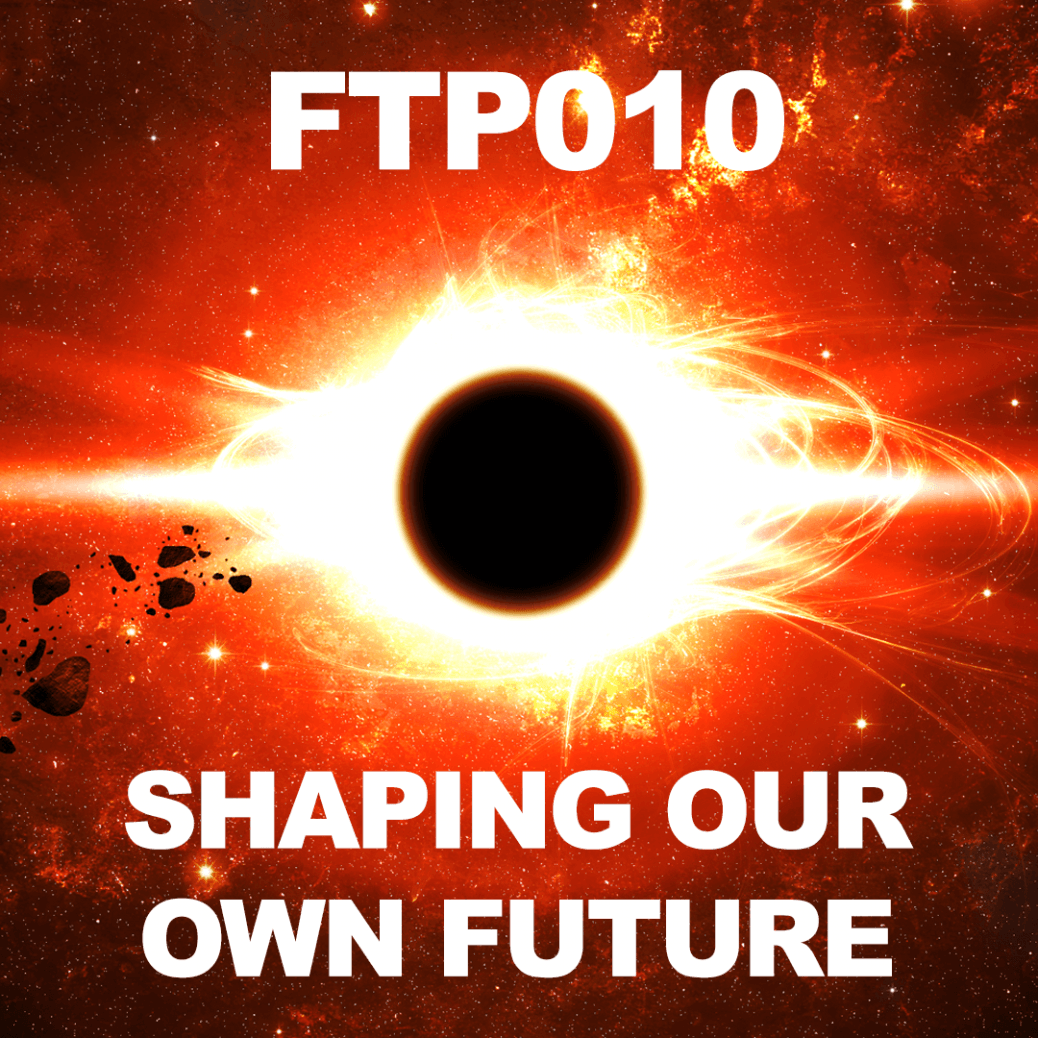 FTP010 - Shaping our own future with Nikola Danaylov from Singularity 1 on 1. Interview by Mike Gilliland and Euvie Ivanova on Future Thinkers Podcast