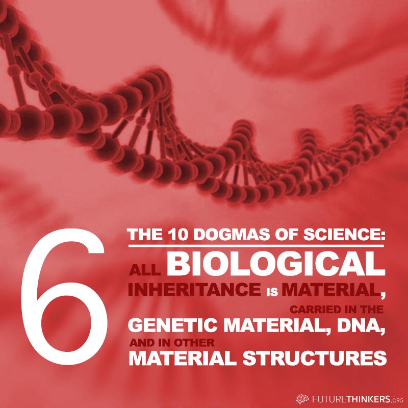 10 dogmas of science 6