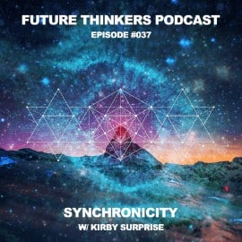 FTP037 - Synchronicity with Kirby Surprise