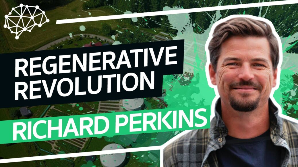 FTP128: Richard Perkins - Regenerative Revolution: How Permaculture Can Save Failing Food Systems